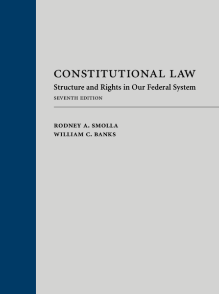 Banks_Smolla_Constitutional_Law